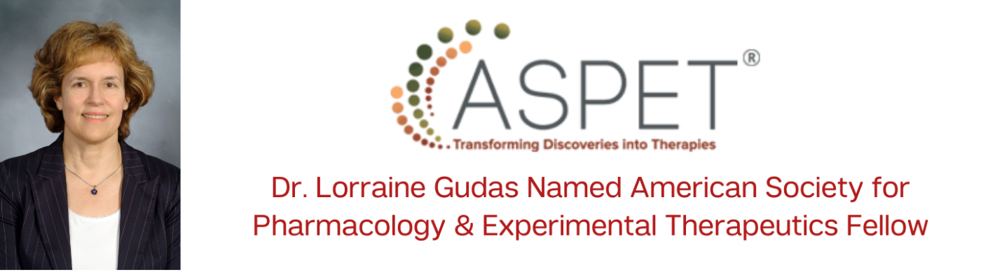 Lorraine Gudas as an ASPET Fellow